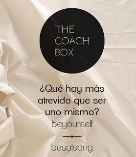The Coach Box: ¿Qué hay más atrevido que ser uno mismo?