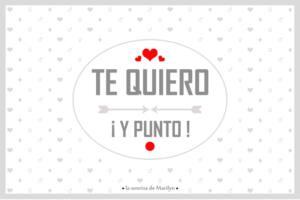 """Tarjeta con el texto """"Te quiero ¡Y punto!"""""""