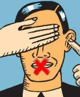 Dibujo de un hombre con una equis en la boca, una mano que le tapa los ojos y un dedo tapándole el oído