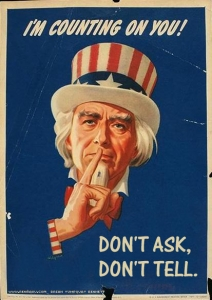 Cartel con la inscripción: I'm counting on you! Don't Ask, Don't Tell