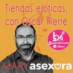 Portada del podcast donde aparece una foto de Óscar Pierre y el logotipo de su tienda: Lys Erotic Store