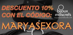 Descuento del 10% en www.bijouxindiscrets.com con el código MARYASEXORA